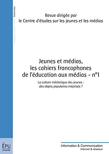 9782748367737: Jeunes et m�dias - Les Cahiers francophones de l'�ducation aux m�dias- n�1