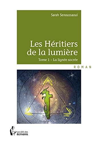 9782748368116: les heritiers de la lumiere