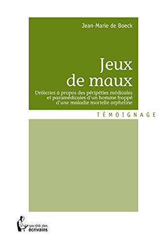 9782748369465: JEUX DE MAUX