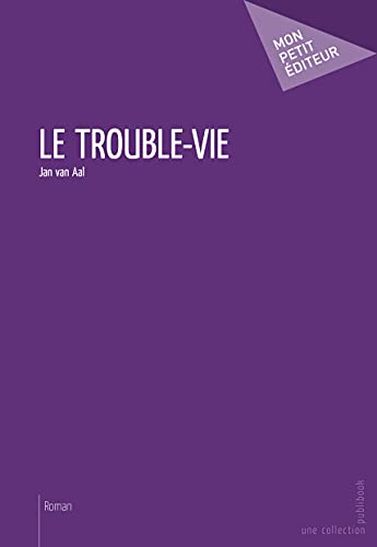 9782748370034: Le Trouble-vie