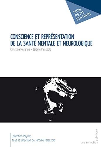 9782748371888: Conscience et représentation de la santé mentale et neurologique