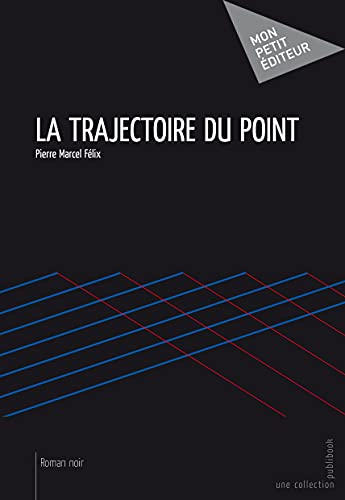 9782748378450: la trajectoire du point