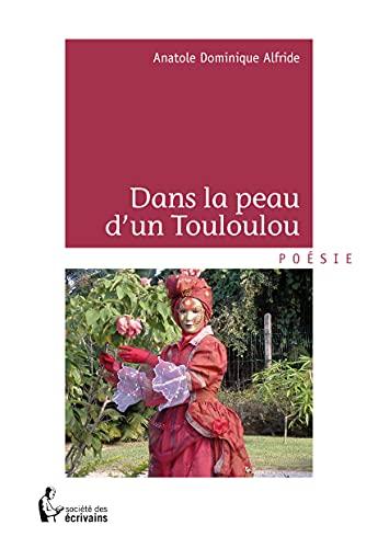 9782748380767: Dans la peau d'un Touloulou (French Edition)