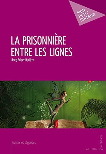 9782748391046: La Prisonnière entre les lignes