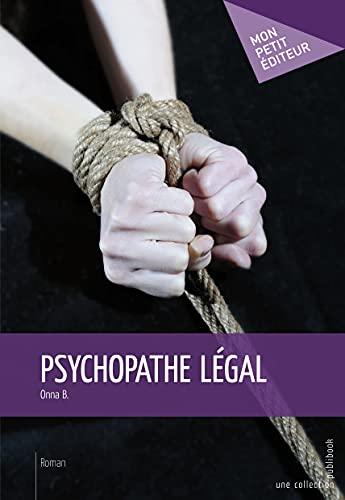 9782748392128: Psychopathe l�gal