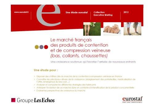 9782748406917: Le march� fran�ais des produits de contention et de compression veineuse (chaussettes, bas, collants)