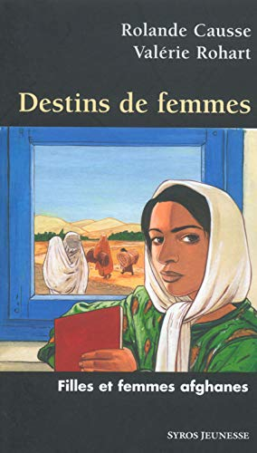 9782748501292: Destin de femmes : Filles et femmes afghanes