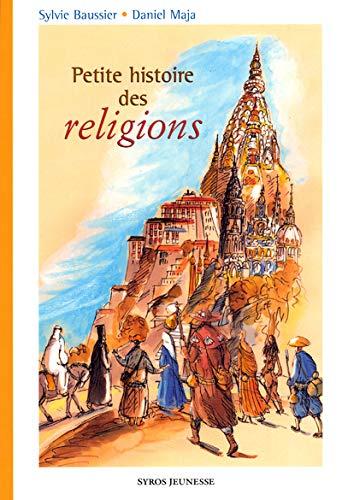 9782748501629: Petite histoire des religions