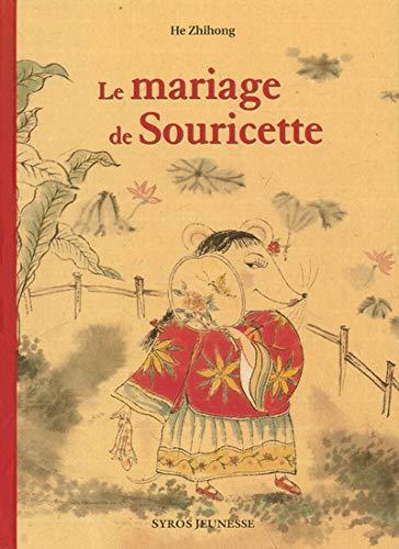 Le Mariage de la souricette: He, Zhihong