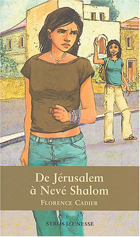 9782748502763: De Jérusalem À Nevé Shalom