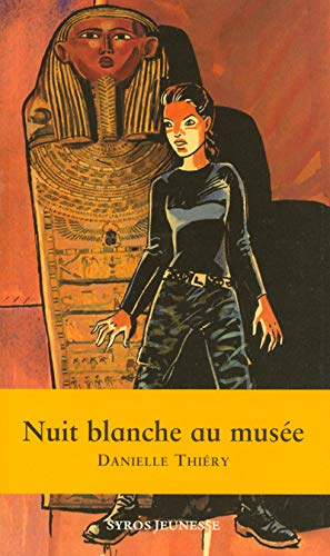 Nuit Blanche Au Musee (French Edition): Thiery, Danielle