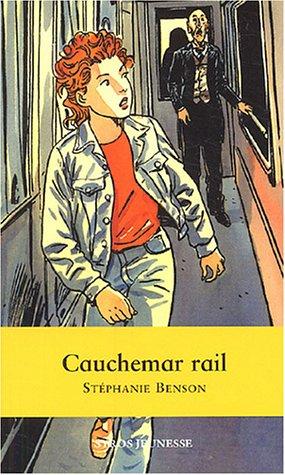 9782748502961: Cauchemar rail
