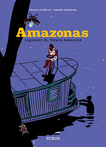 9782748503920: Amazonas : Légendes du fleuve Amazone