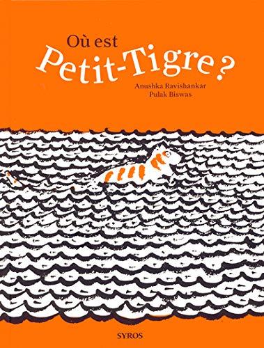 9782748504507: Où est Petit-Tigre ?