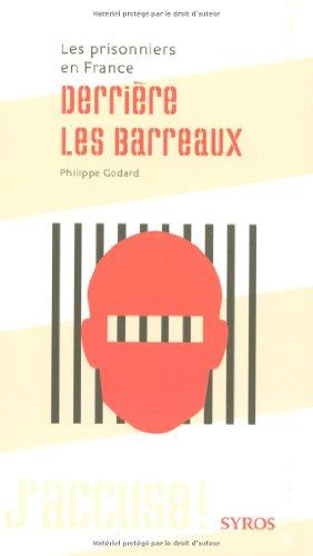 9782748504972: Derrière les barreaux : Les prisonniers en France