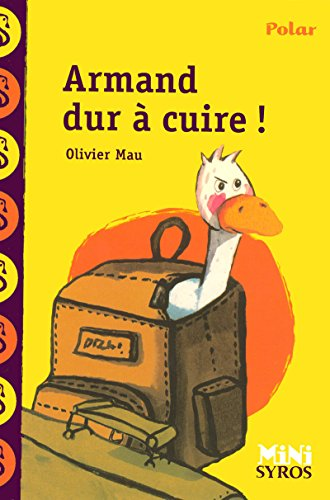 9782748505504: Armand Dur a Cuire! (French Edition)