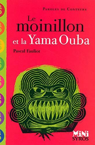 9782748506013: Le moinillon et la Yama Ouba