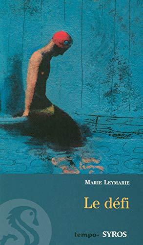 Le défi (Tempo +) - Leymarie, Marie
