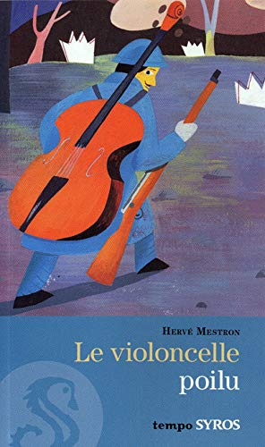 Violoncelle Poilu (French Edition) (2748507762) by Herve Mestron