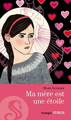 9782748508611: Ma Mere Est Une Etoile (French Edition)