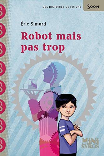 9782748508819: Robot mais pas trop