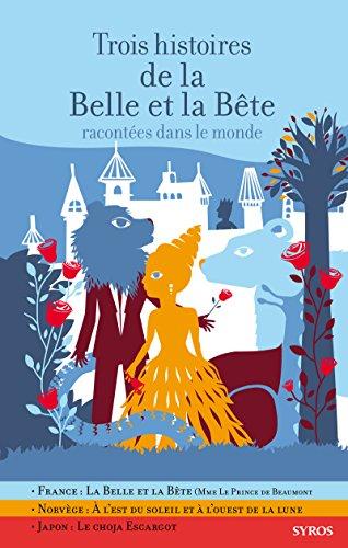 9782748508970: Trois histoires de la Belle et la Bête