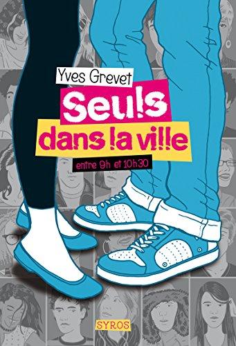 9782748510935: Seuls dans la ville entre 9h et 10h30 (French Edition)