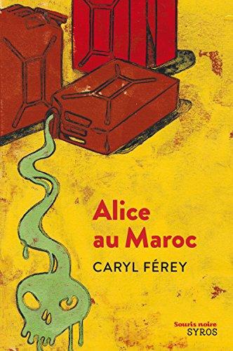 9782748511123: Alice au Maroc