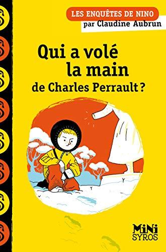 9782748511215: Qui a volé la main de Charles Perrault ?