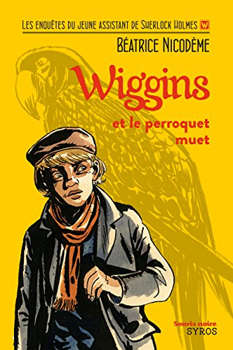 9782748512014: Wiggins et le perroquet muet