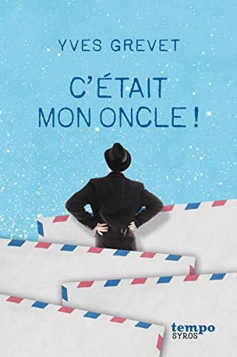 9782748512946: C'Etait Mon Oncle !