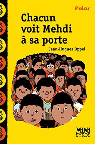 Chacun voit Medhi à sa porte: Oppel, Jean-Hugues