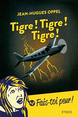 9782748513486: Tigre ! Tigre ! Tigre !