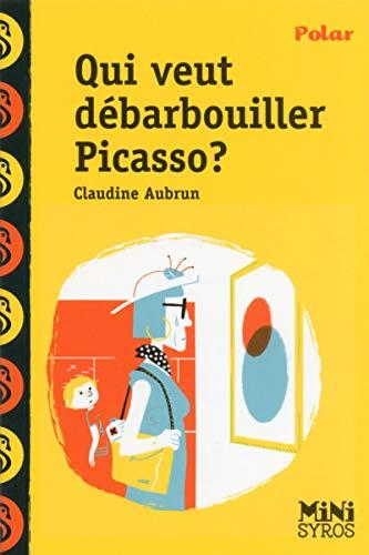 9782748514858: Qui veut débarbouiller Picasso?