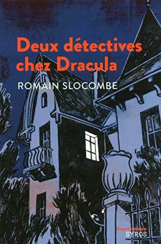 9782748514995: Deux détectives chez Dracula (Souris noire)