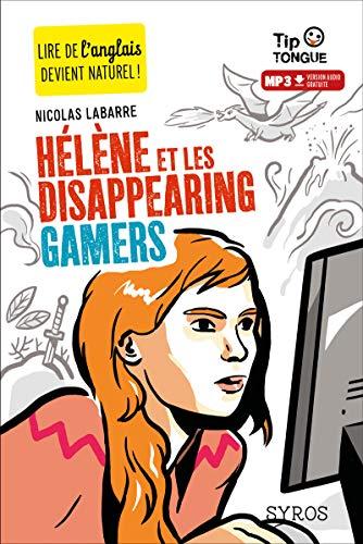Hélène et les Disappearing Gamers: Labarre, Nicolas