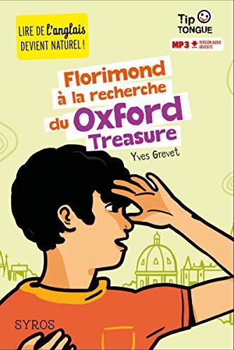 Florimond à la recherche du Oxford Treasure: Grevet, Yves