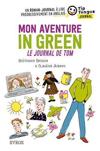 9782748524987: Mon aventure in green/Le journal de Tom (TIP TONGUE)