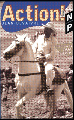 9782748800173: Action ! : Mémoires 1930-1970