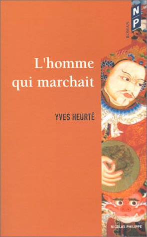 9782748800517: L'homme qui marchait (French Edition)