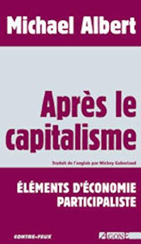Apràs le capitalisme : Elà ments d'à conomie participaliste