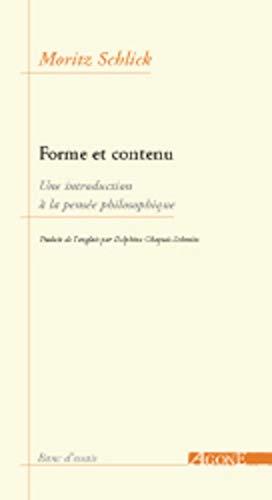 Formes et contenu : Une introduction à: Moritz Schlick