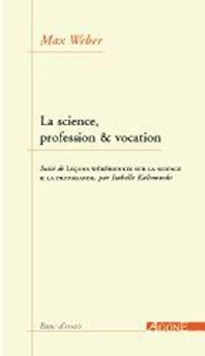 Science, profession & vocation (La): Weber, Max
