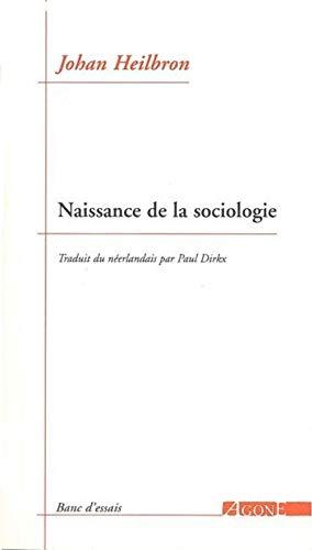 9782748900347: Naissance de la sociologie