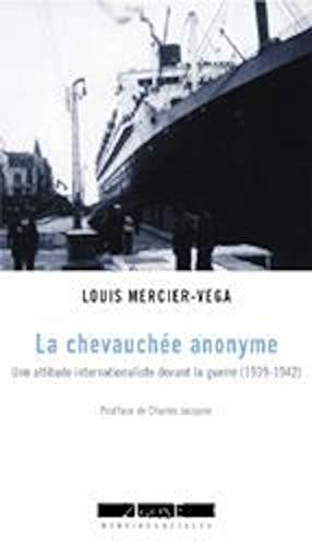 Chevauchée anonyme (La): Mercier Vega, Louis
