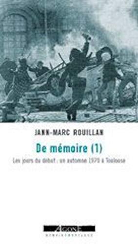 DE MEMOIRE T1 - LES JOURS DU DEBUT: ROUILLAN JANN MARC