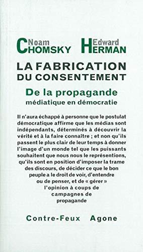 9782748900729: La fabrication du consentement : De la propagande médiatique en démocratie