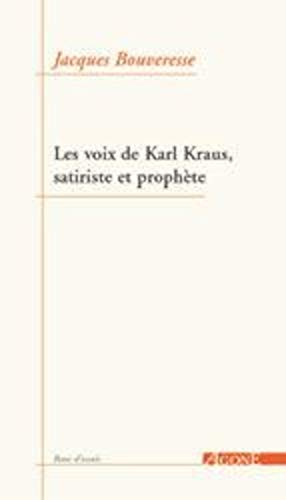 9782748900774: Satire & prophétie : les voix de Karl Kraus