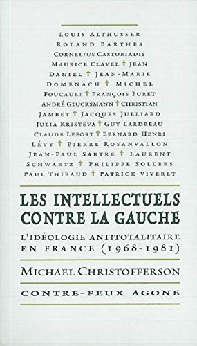 Intellectuels contre la gauche (Les): Christofferson, Michael Scott