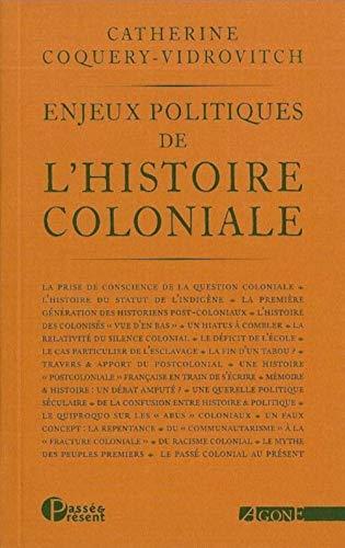 Enjeux politiques de l'histoire coloniale: Catherine Coquery-Vidrovitch